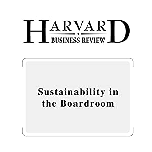 Sustainability in the Boardroom (Harvard Business Review) | [Lynn S. Paine]