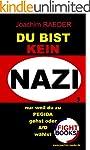 Du bist KEIN NAZI, nur weil du zu PEG...