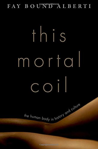 This Mortal Coil: The Human Body in History and Culture (Coil Bound compare prices)