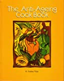 41bglDOfcdL. SL160  The Anti Ageing Cook Book