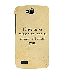 I Have Never Missed Anyone 3D Hard Polycarbonate Designer Back Case Cover for Huawei Honor Holly :: Honor Holly