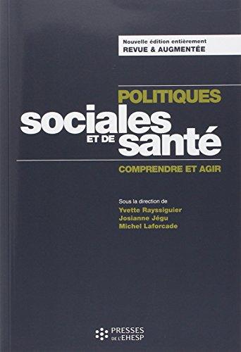 Politiques sociales et de santé : Comprendre et agir