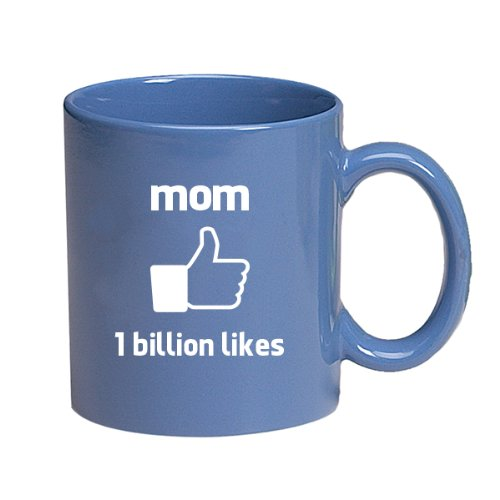 Mom-1 Billion Likes-Facebook style Thumbs Up-11 Ounce Ceramic Coffee Mug EXCLUSIVELY from THE GAG for Mothers Day