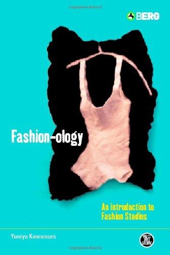 Fashion-ology: An Introduction to Fashion Studies (Dress,...