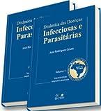 Dinâmica das Doenças Infecciosas e Parasitárias - 2 Volumes - 9788527722490