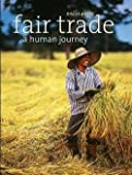 img - for Eric St.-pierre: Fair Trade : A Human Journey (Hardcover); 2012 Edition book / textbook / text book