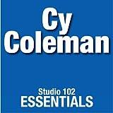 Cy Coleman: Studio 102 Essentials