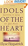 Idols of the Heart: Learning to Long...