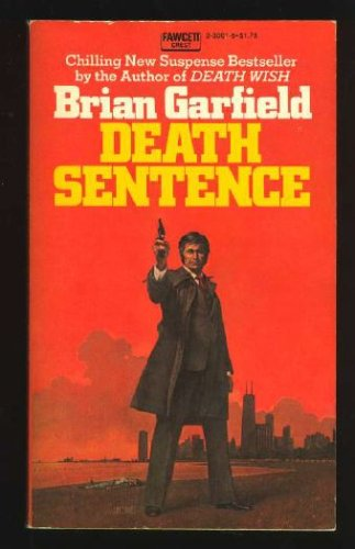 Death Sentence, Brian Garfield
