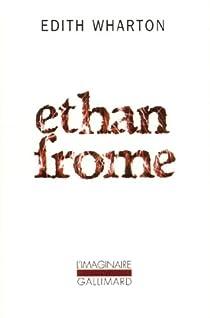 Ethan Frome par Wharton