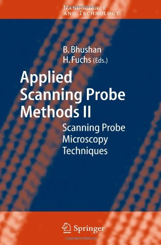 Applied Scanning Probe Methods Ii: Scanning Probe Microscopy Techniques (Nanoscience And Technology)