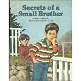 Secrets of a Small Brother (0027622800) by Richard J. Margolis