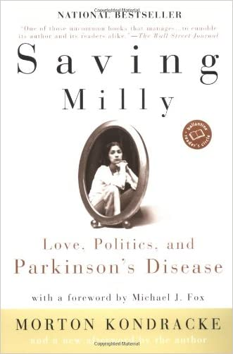 Saving Milly: Love, Politics, and Parkinson's Disease (Ballantine Reader's Circle)