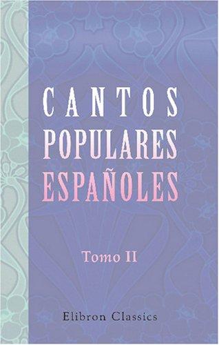 Cantos populares españoles: Recogidos, ordenados é ilustrados por Francisco Rodriguez Marin. Tomo 2 Image