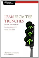Lean from the Trenches: Managing Large-Scale Projects with Kanban ebook download