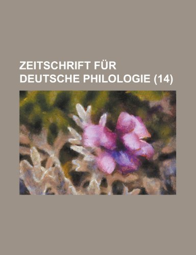 Zeitschrift Fur Deutsche Philologie (14 )