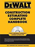 img - for [ Dewalt Construction Estimating Complete Handbook by Ding, Adam ( Author ) Dec-2009 Paperback ] book / textbook / text book