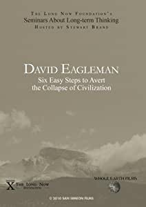 David Eagleman: Six Easy Steps to Avert the Collapse of Civilization