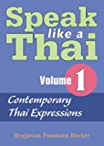 Speak Like a Thai, Vol. 1: Contemporary Thai Expressions