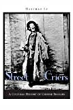 img - for Street Criers: A Cultural History of Chinese Beggars [Hardcover] [2005] 1 Ed. Hanchao Lu book / textbook / text book