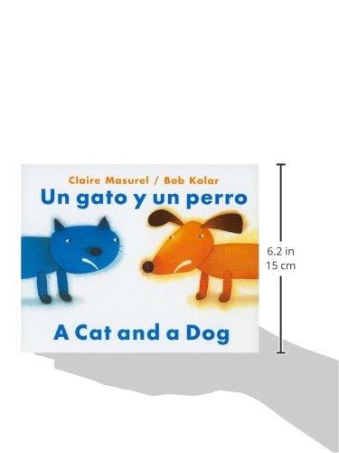 Un Gato y un Perro/A Cat And Dog