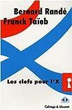 echange, troc Randé Bernard, Taïeb Franck - Les clefs pour l'X