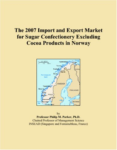 The 2007 Import and Export Market for Sugar Confectionery Excluding Cocoa Products in Norway