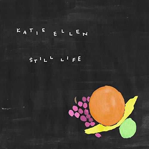 Cassette : Katie Ellen - Still Life (Cassette)