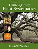 img - for Contemporary Plant Systematics [Hardcover] [2009] 4th Ed. Dennis W. Woodland book / textbook / text book