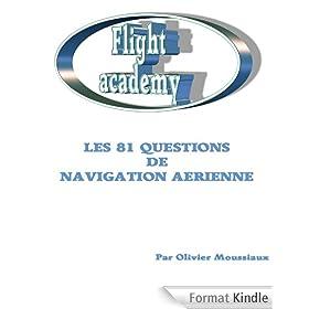 Les 81 questions de navigation a�rienne (Cours de pilotage avion)