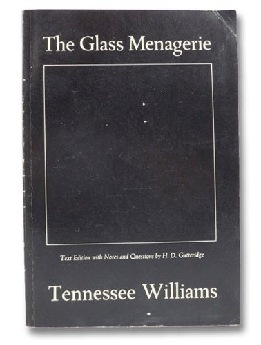multiple protagonists of the glass menagerie by tennessee williams