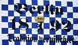 Berlin Tradition verpflichtet Fussball Fahne Flagge Grösse 1,50x0,90m - FRIP -Versand®