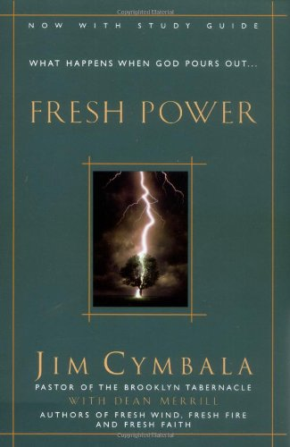 Fresh Power What Happens When God Leads and You Follow310251559