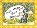 Hairy Maclary's Bone (Hairy Maclary and Friends) (014050558X) by Dodd, Lynley