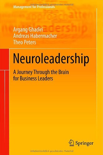 Neuroleadership: A Journey Through the Brain