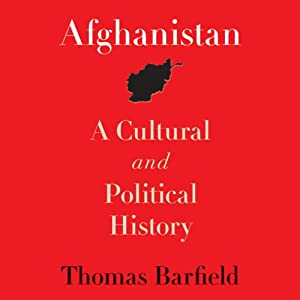 Afghanistan: A Cultural and Political History | [Thomas Barfield]
