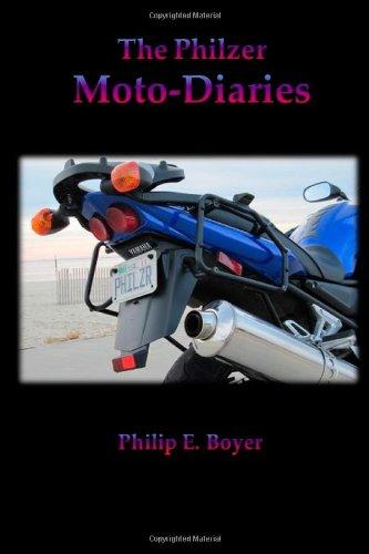 The Philzer Moto-Diaries