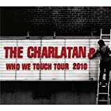Who We Touch Tour: Brixton Academy Charlatans