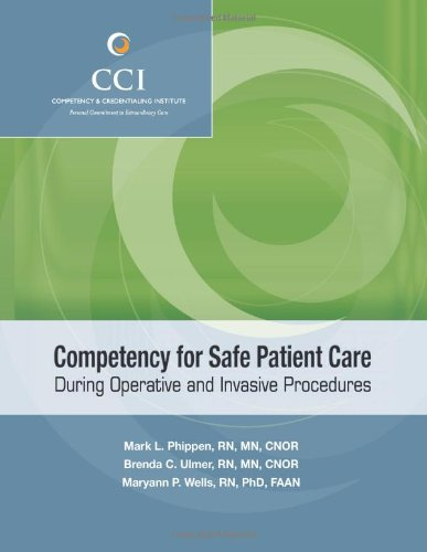 Competency For Safe Patient Care During Operative And Invasive Procedures