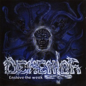 Enslave the Weak by Dementor (2001-01-25)