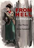 img - for The from Hell Companion (Paperback)--by Eddie Campbell [2013 Edition] book / textbook / text book