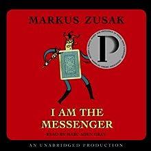 I Am the Messenger (       UNABRIDGED) by Markus Zusak Narrated by Marc Aden Gray