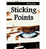 img - for [ [ [ Sticking Points [ STICKING POINTS ] By Kurtz, Shirley ( Author )Feb-01-2011 Paperback book / textbook / text book