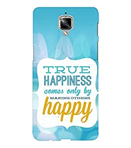 EPICCASE True Happiness Mobile Back Case Cover For OnePlus Three (Designer Case)