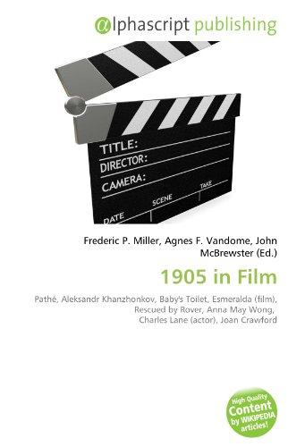 1905-in-film-pathe-aleksandr-khanzhonkov-babys-toilet-esmeralda-film-rescued-by-rover-anna-may-wong-