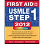 img - for First Aid for the USMLE Step 1 2012 2012 (First Aid for the USMLE Step 1) (Paperback) - Common book / textbook / text book