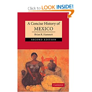 A Concise History of Mexico (Cambridge Concise Histories) Brian R. Hamnett