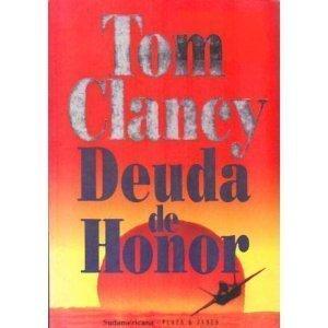 Deuda de Honor / Debt of Honor (Spanish Edition) Tom Clancy