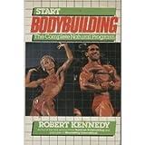 Start bodybuilding: The complete natural program