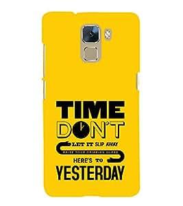 EPICCASE don't slip time Mobile Back Case Cover For Huawei Honor 7 (Designer Case)